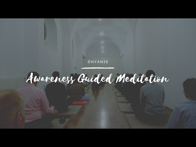 Awareness Guided Meditation