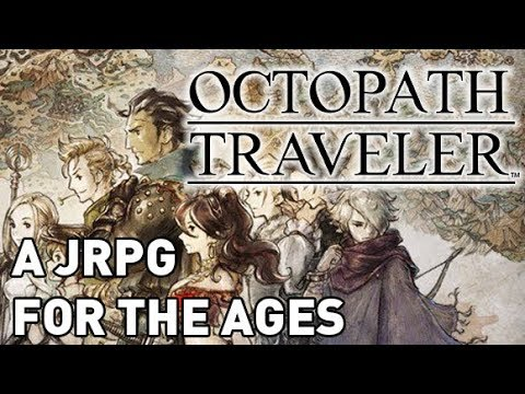 Octopath Traveler Review - A JRPG For the Ages