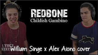 Lyrics: Childish Gambino - Redbone (William Singe x Alex Aiono cover)