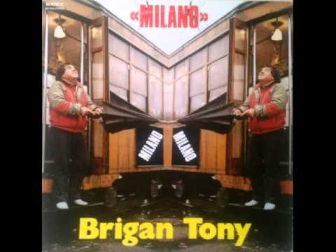 Brigan Tony - Ciuri in Discoteca (1985)