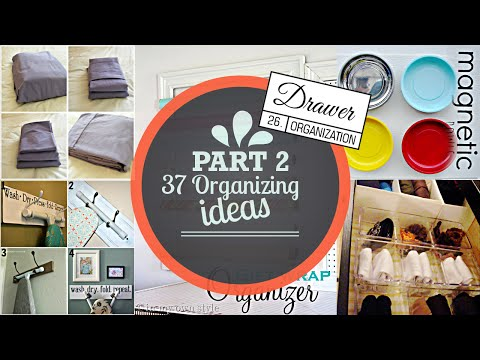 37 Organizing ideas  #2 [With Drawer Organization tips]