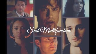 """You promised me, you're a liar"" I Sad Multifandom"