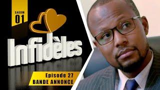 INFIDELES - Saison 1 - Episode 27 : la bande annonce