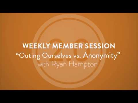 """""""Outing Ourselves vs  Anonymity""""   Ryan Hampton R20 Session GEM"""