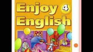 Enjoy English 4 класс 3 unit 1 урок (часть 2)
