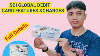 Sbi Global debit card feature and fees|Sbi Global debit card full details