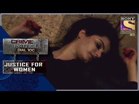 Crime Patrol   विकार   Justice For Women