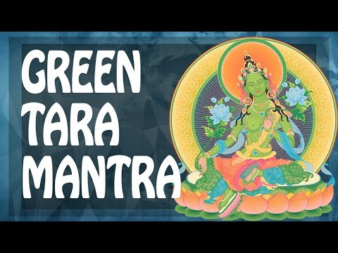 Green TARA MANTRA For WISHES 🎁 WISH MANTRA ✨ OM TARE TU TARE ॐ Powerful Mantras Meditation PM 2019