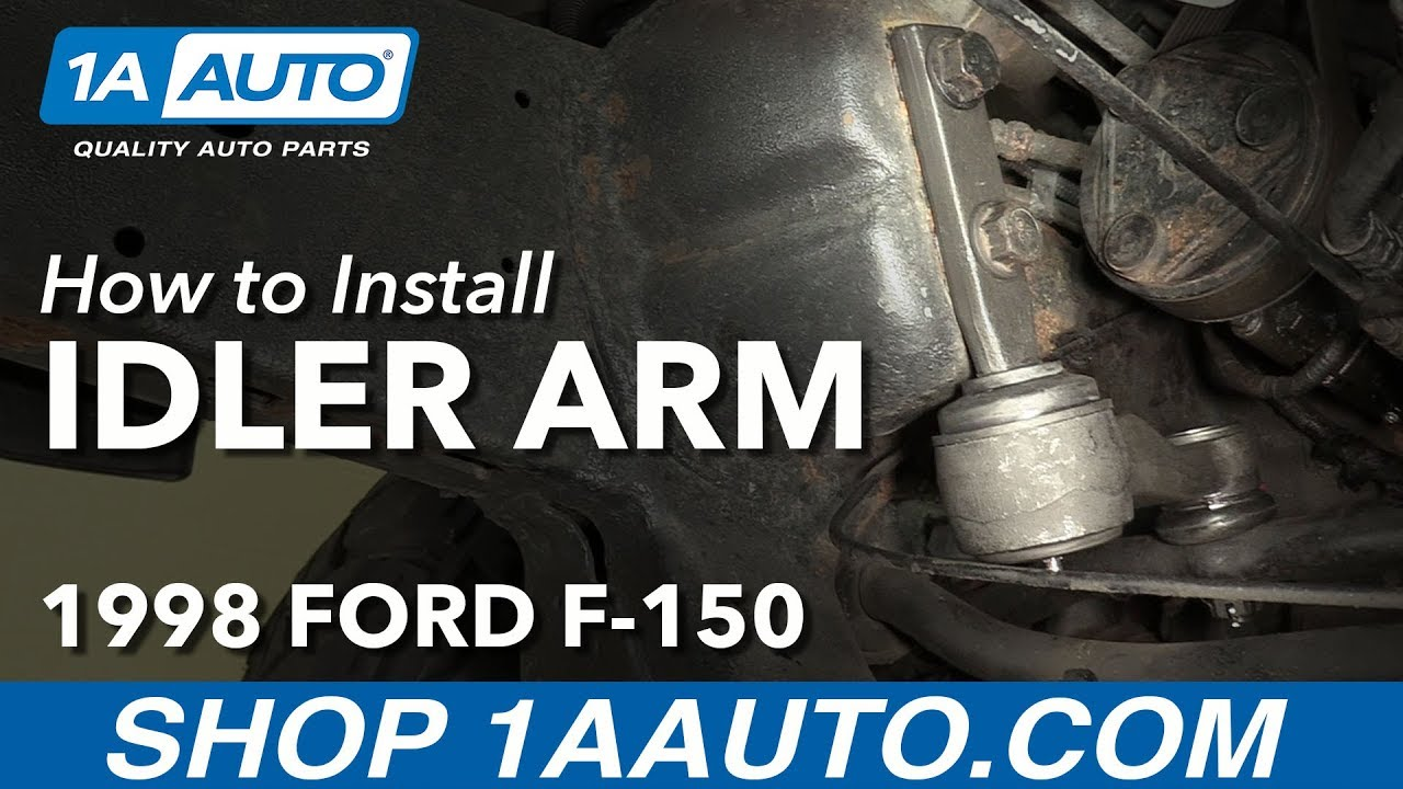 medium resolution of how to replace idler arm 97 03 ford f 150