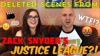 DELETED SCENES FROM ZACK SNYDER'S JUSTICE LEAGUE - WTF?!