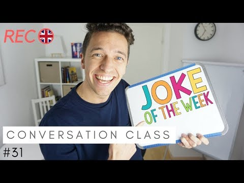 LIVE: Conversation Class #31 - Aren't These Jokes Hilarious!