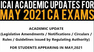 CA May 21 Exam Updates - ICAI Academic Updates For May 2021 CA Foundation,CA Inter,CA Final Exams