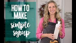 How to Make Simple Syrup for Cakes {Recipe Tutorial}
