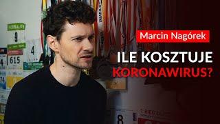 #08 Ile kosztuje koronawirus? -  Marcin Nagórek