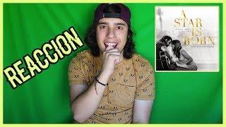 Baixar LADY GAGA, BRADLEY COOPER - A STAR IS BORN (Soundtrack Album) | REACCIÓN