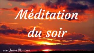 Méditation guidée du soir pour une nuit en conscience