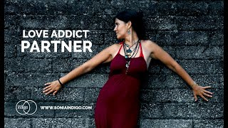 Love addiction | Who are the partners of the addicted