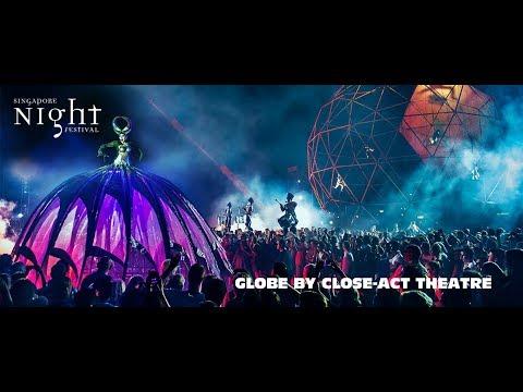 Close Act | Globe Theatre Circus Singapore Night Festival 2017
