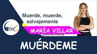 María - Muérdeme (Letra/Lyrics)