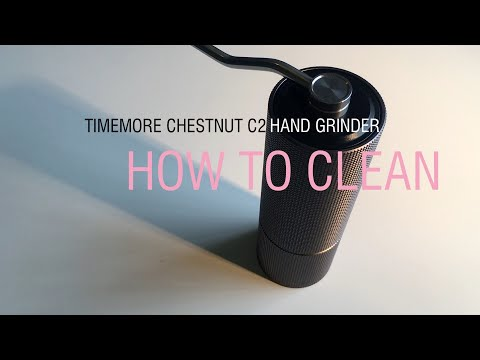 TIMEMORE Chestnut C2 Grinder - How To To Clean