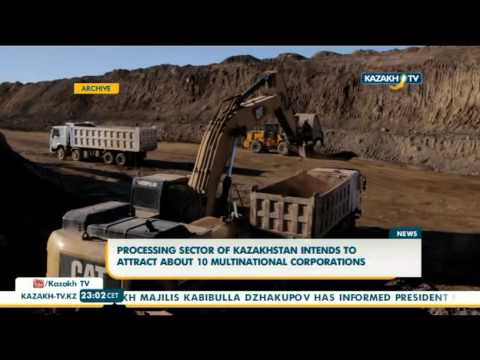Processing sector of Kazakhstan intends to attract about 10 multinational corporations - Kazakh TV