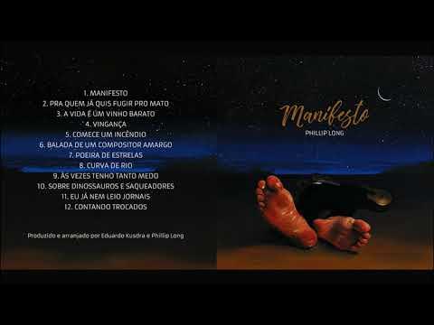 Phillip Long - 'Manifesto' (Álbum Completo) 2017