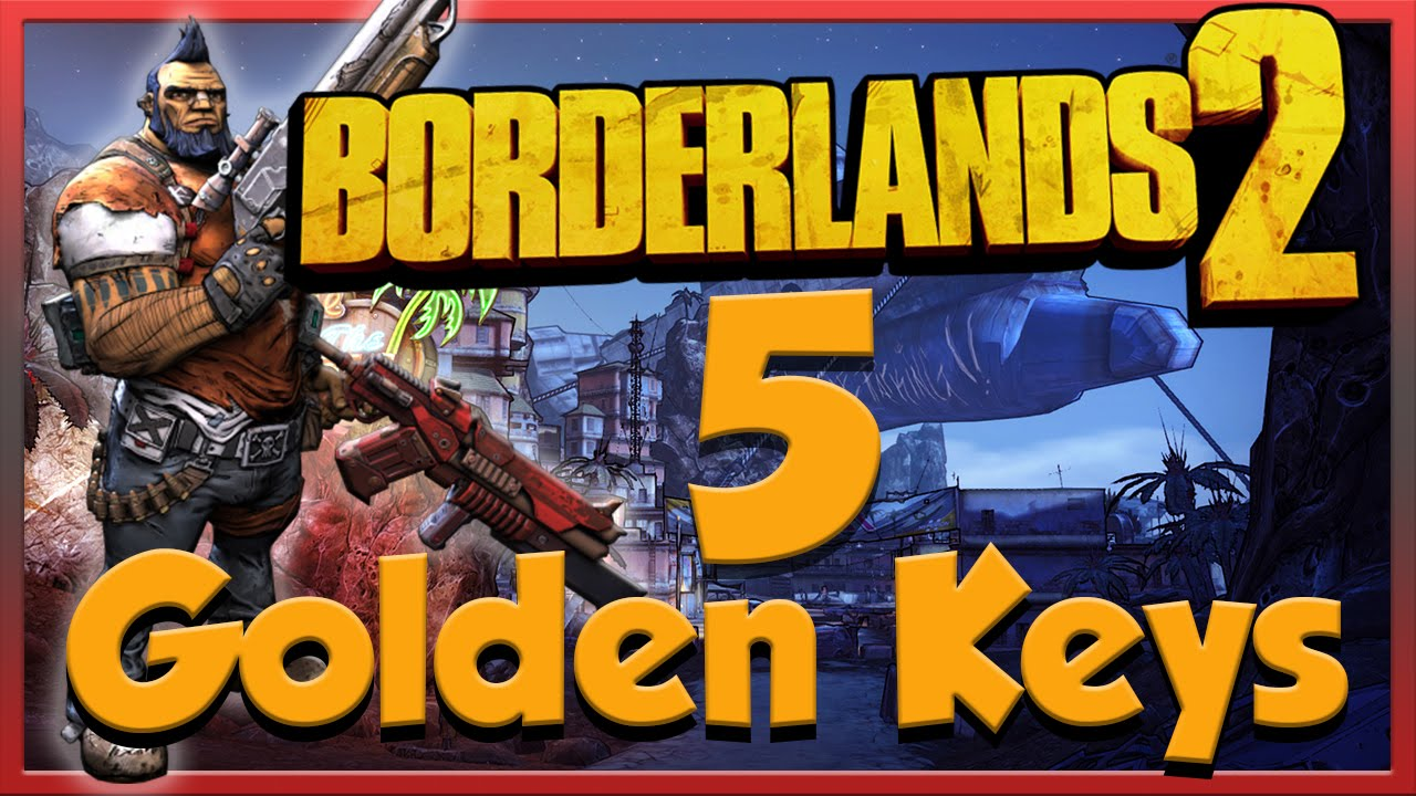 How To Get 5 Golden Keys For Free! PS4/XB1 (Borderlands 2) - YouTube