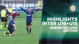 HIGHLIGHTS INTER U16 + U15 #DERBYMILANO EDITION | A double Black&Blue victory!