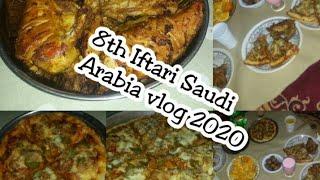 8th IFTARI SAUDI ARABIA VLOG 2020IFTARI VLOG MADNI KITCHEN