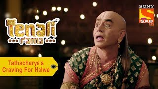 Your Favorite Character | Tathcharya's Craving For Halwa | Tenali Rama