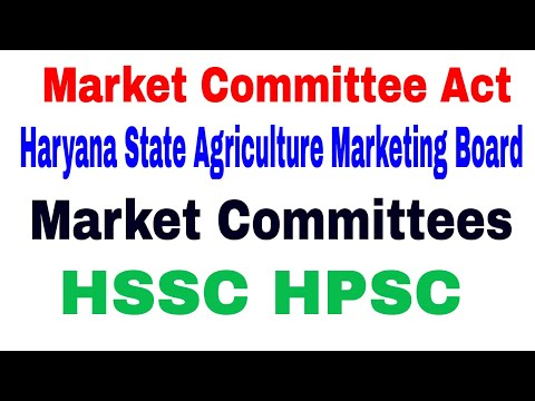 Market Committee Act ! Haryana State Agriculture Marketing Board ! Market Committees