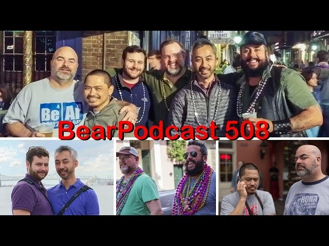 BearPodcast 508 - Mardi Gras, Oscars, Gay Wedding Cakes Travel Video