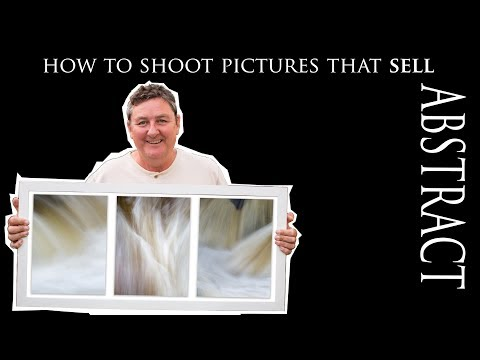 How to take pictures that sell - Abstract Photography thumbnail