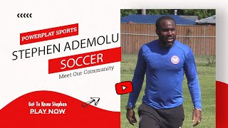 MEET OUR COMMUNITY: Stephen Ademolu