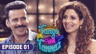 Tango With Tannaz - Manoj Bajpayee   EP 01   Comedy Chat Show   Tannaz Irani   FrogsLehren   HD