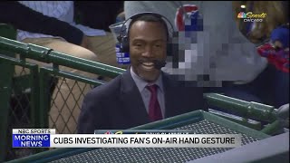 Cubs investigating fan's on-air 'offensive' hand gesture