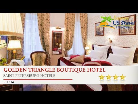 Golden Triangle Boutique Hotel - Saint Petersburg Hotels, Russia