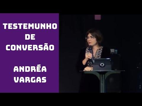 Testemunho de Conversão - Andréa Vargas