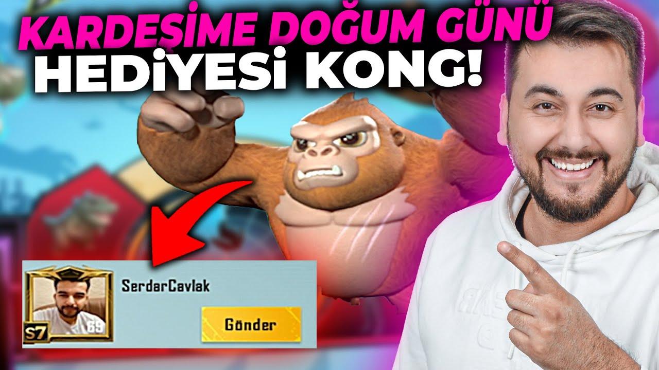 KARDEŞİME BAYRAM VE DOĞUM GÜNÜ HEDİYESİ KONG / PUBG MOBILE