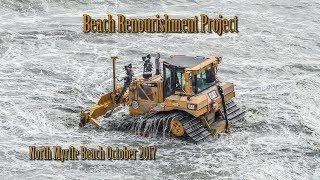 Beach Renourishment Project North Myrtle Beach, South Carolina