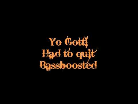 Yo Gotti - Had to Quit Bassboosted
