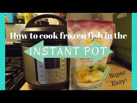 Instant Pot Simple- How To Cook Frozen Fish