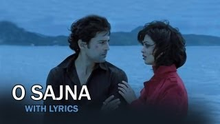 O Sajna - Full Song With Lyrics - Table No.21
