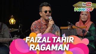Ragaman Faizal Tahir | Persembahan Live MeleTOP | Nabil & Neelofa