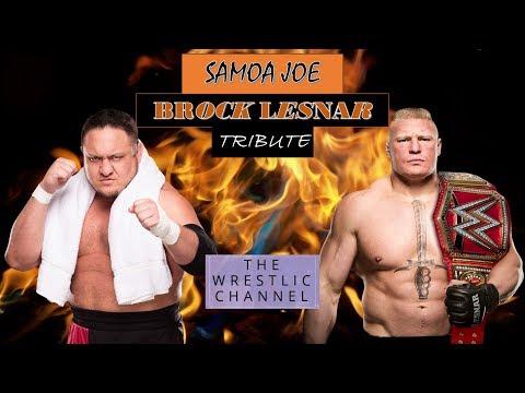 Samoa Joe and Brock Lesnar l