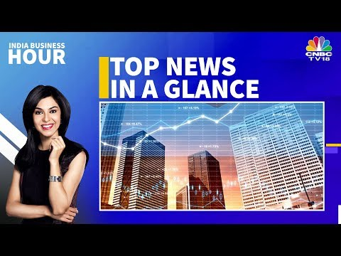 Today's Top Business News In A Glance | India Business Hour
