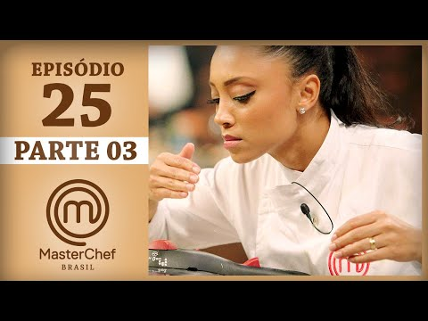 FINAL MASTERCHEF BRASIL (22/08/2017) | PARTE 3 | EP 25 | TEMP 04