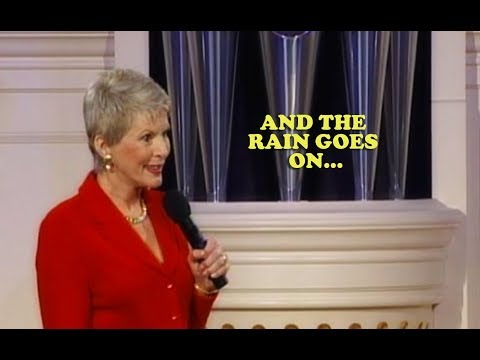 Jeanne Robertson | And the Rain Goes On...