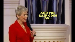 Jeanne Robertson   And the Rain Goes On...
