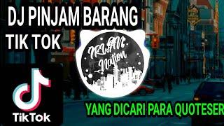 Download Mp3 Dj Pinjam Barang  Remix  Tik Tok